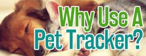 why-use-a-pet-tracker-300x115 Why Use A Pet Tracker?